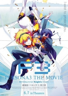 Persona 3 the Movie: #2 Midsummer Knight